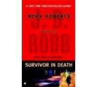 J. D. Robb Survivor In Death
