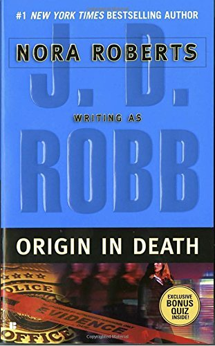 J. D. Robb Origin In Death