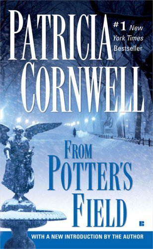 Patricia Cornwell From Potter's Field Scarpetta (book 6)