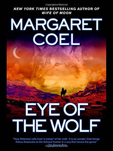Margaret Coel Eye Of The Wolf