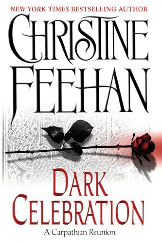 Christine Feehan Dark Celebration Carpathian Reunion