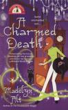 Madelyn Alt A Charmed Death