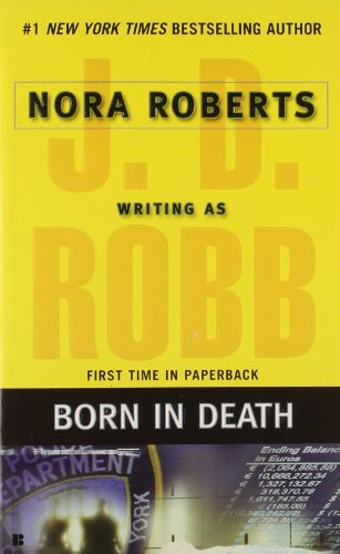 J. D. Robb Born In Death