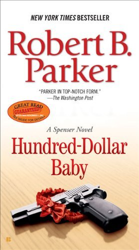 Robert B. Parker Hundred Dollar Baby