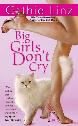 Cathie Linz Big Girls Don't Cry
