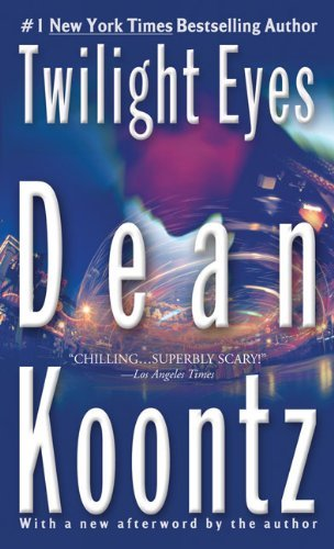 Dean Koontz Twilight Eyes