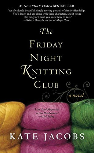 Kate Jacobs The Friday Night Knitting Club