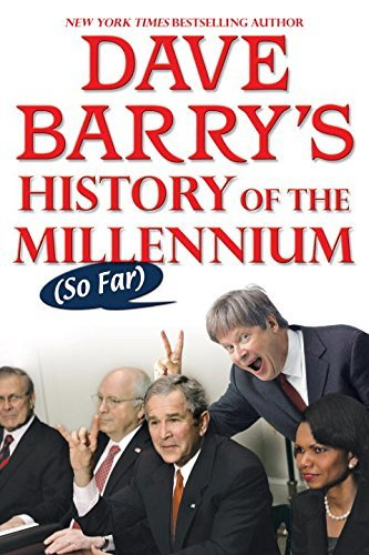 Dave Barry Dave Barry's History Of The Millennium (so Far)