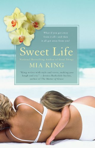 Mia King Sweet Life