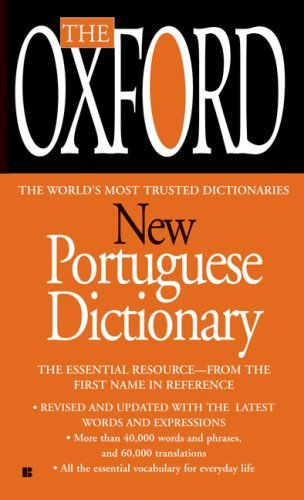Oxford University Press The Oxford New Portuguese Dictionary Portuguese English English Portuguese