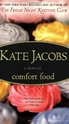 Kate Jacobs Comfort Food