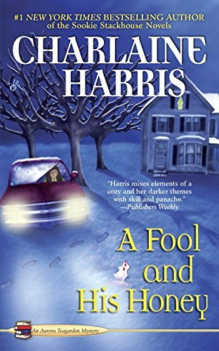 Charlaine Harris A Fool And His Honey