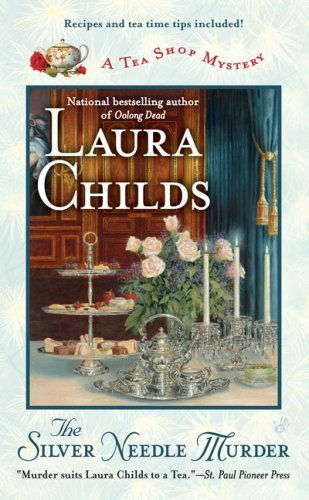 Laura Childs The Silver Needle Murder