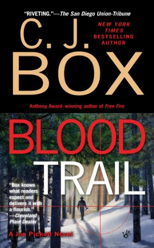 C. J. Box Blood Trail