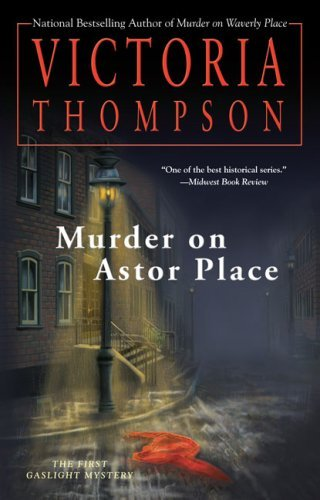 Victoria Thompson Murder On Astor Place