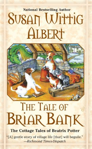 Susan Wittig Albert The Tale Of Briar Bank