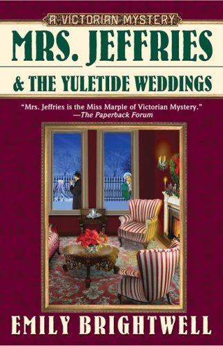 Emily Brightwell Mrs. Jeffries And The Yuletide Weddings