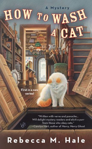 Rebecca M. Hale How To Wash A Cat