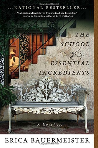 Erica Bauermeister The School Of Essential Ingredients