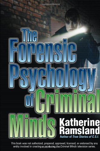Katherine Ramsland The Forensic Psychology Of Criminal Minds