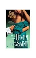 Kate Moore To Tempt A Saint