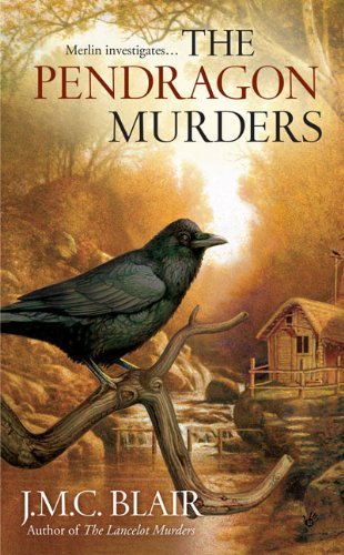 J. M. C. Blair The Pendragon Murders