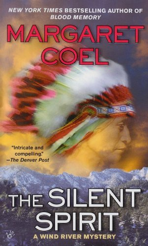 Margaret Coel The Silent Spirit