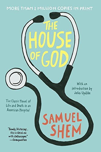 Samuel Shem The House Of God