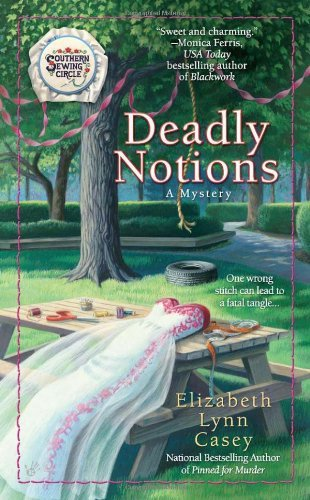 Elizabeth Lynn Casey Deadly Notions