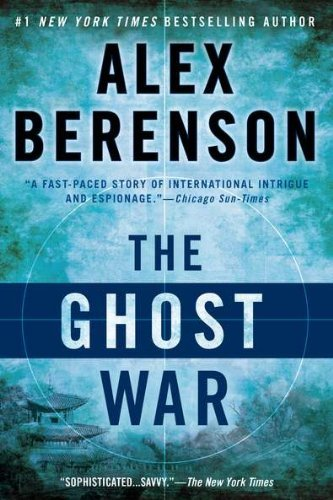 Alex Berenson The Ghost War