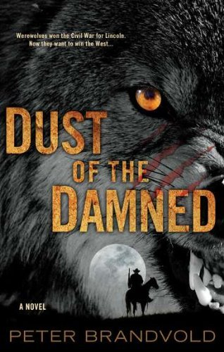 Peter Brandvold Dust Of The Damned