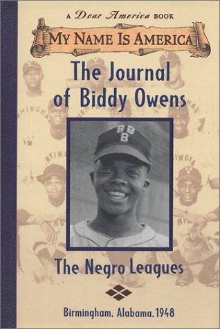 Walter Dean Myers Journal Of Biddy Owens The Negro Leagues Bir