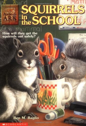 Ben M. Baglio Squirrels In The School Animal Ark Book 17