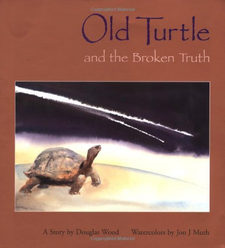 Douglas Wood Old Turtle And The Broken Truth