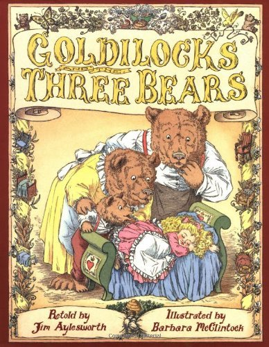 Jim Aylesworth Goldilocks And The Three Bears