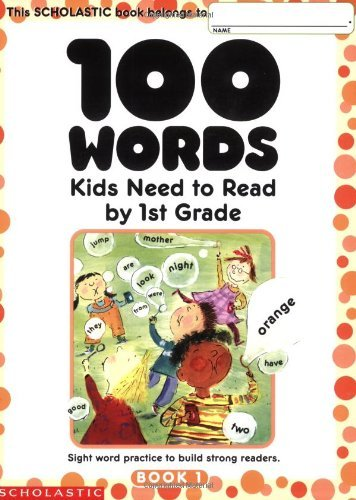 Terry Cooper 100 Words Kids Need To Read By 1st Grade Sight Word Practice To Build Strong Readers