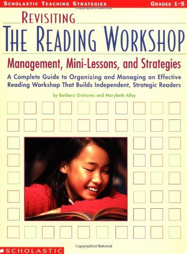 Barbara Orehovec Revisiting The Reading Workshop A Complete Guide To Organizing And Managing An Ef