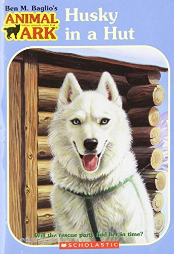 Ben M. Baglio Animal Ark #36 Husky In A Hut Husky In A Hut