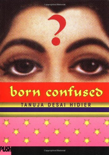 Tanuja Desai Hidier Born Confused