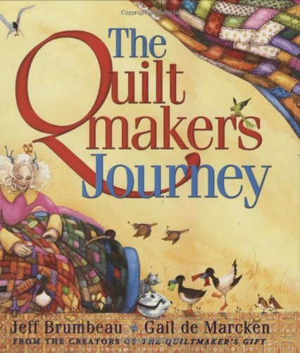 Jeff Brumbeau The Quiltmaker's Journey
