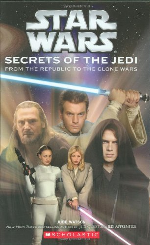 Jude Watson Star Wars Secrets Of The Jedi Secrets Of The Jedi