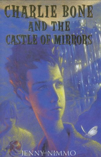 Jenny Nimmo Children Of The Red King #4 Charlie Bone And The Castle Of Mirrors