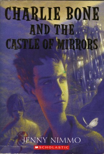 Jenny Nimmo Charlie Bone & The Castle Of Mirrors (children O