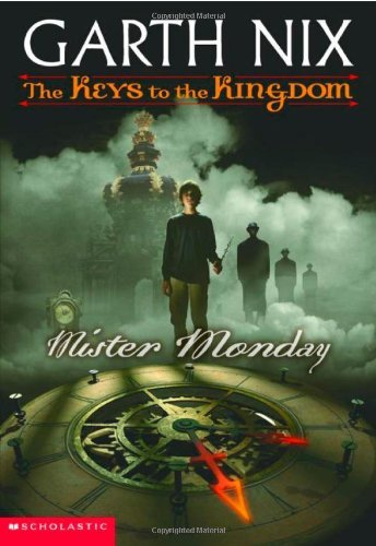 Garth Nix Mister Monday