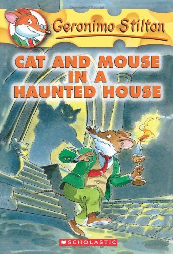 Geronimo Stilton Cat And Mouse In A Haunted House
