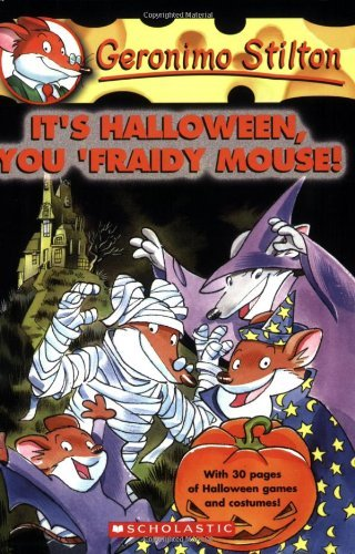 Geronimo Stilton Geronimo Stilton #11 It's Halloween You 'fraidy Mouse!