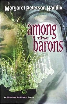 Margaret Peterson Haddix Among The Barons