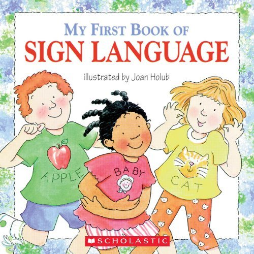 Joan Holub My First Book Of Sign Language