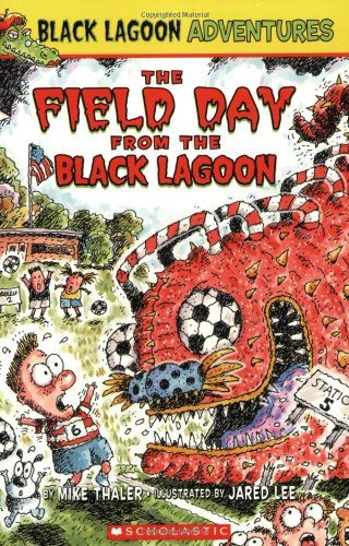 Mike Thaler The Field Day From The Black Lagoon