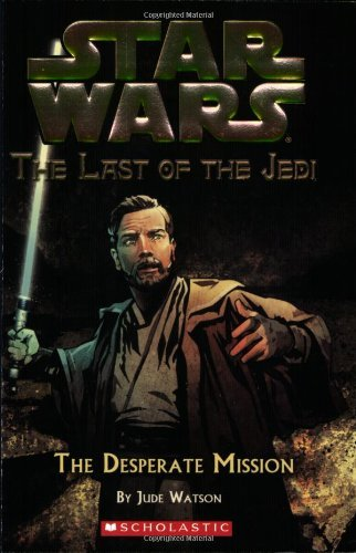Jude Watson Star Wars The Last Of The Jedi #1 The Last Of The Jedi #1